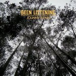 Johnny Flynn, Been Listening (Limited Edition)