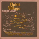 Quiet Village, Silent Movie