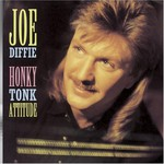 Joe Diffie, Honky Tonk Attitude