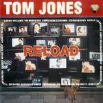 Tom Jones, Reload mp3