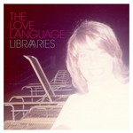 The Love Language, Libraries