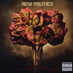 New Politics, New Politics mp3
