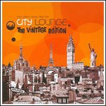 Various Artists, City Lounge: The Vintage Edition (Mix) mp3