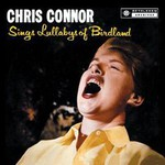 Chris Connor, Sings Lullabys Of Birdland