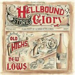 Hellbound Glory, Old Highs And New Lows mp3