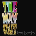 The Books, The Way Out