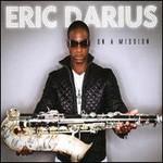 Eric Darius, On A Mission