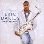 Eric Darius, Goin' All Out