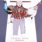 Frazey Ford, Obadiah