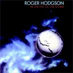 Roger Hodgson, In the Eye of the Storm