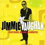 Jimmie Vaughan, Plays Blues, Ballads & Favorites