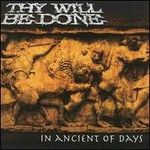 Thy Will Be Done, In Ancient Of Days