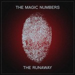 The Magic Numbers, The Runaway