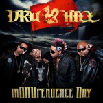 Dru Hill, InDRUpendence Day