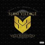 Slum Village, Villa Manifesto