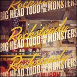 Big Head Todd and The Monsters, Rocksteady