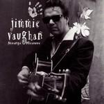 Jimmie Vaughan, Strange Pleasure