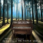 Jason Upton And The Goodland Band, On The Rim Of The Visible World