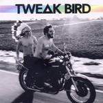 Tweak Bird, Tweak Bird