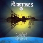 The Parlotones, Stardust Galaxies