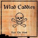 Mad Caddies, Rock the Plank