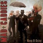 Mad Caddies, Keep It Going