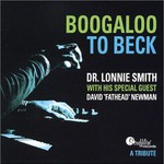 "Dr. Lonnie Smith, Boogaloo to Beck (feat. David ""Fathead"" Newman)"