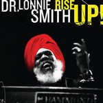 Dr. Lonnie Smith, Rise Up!