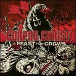 Corpus Christi, A Feast For Crows