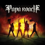 Papa Roach, Time for Annihilation: On the Record & On the Road mp3