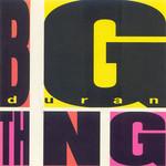 Duran Duran, Big Thing mp3