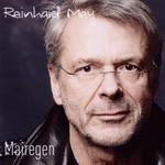 Reinhard Mey, Mairegen
