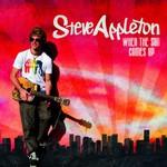 Steve Appleton, When The Sun Comes Up
