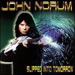 John Norum, Slipped Into Tomorrow