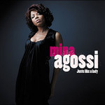 Mina Agossi, Just Like a Lady