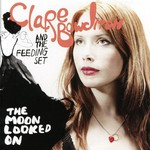 Clare Bowditch and The Feeding Set, The Moon Looked On mp3