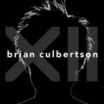 Brian Culbertson, XII