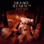 Richard Thompson, Dream Attic