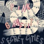 Secret Cities, Pink Graffiti