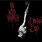 Brandon Boyd, The Wild Trapeze
