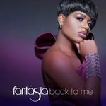 Fantasia, Back To Me