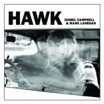 Isobel Campbell & Mark Lanegan, Hawk