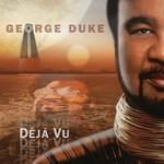 George Duke, Deja Vu