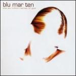 Blu Mar Ten, The Six Million Names Of God