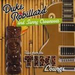 Duke Robillard & Sunny Crownover, Tales From The Tiki Lounge