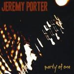 Jeremy Porter, Party Of One
