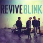 Revive, Blink