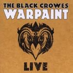 The Black Crowes, Warpaint Live