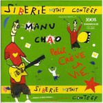Manu Chao, Siberie m'etait conteee