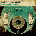 East of the Wall, Ressentiment